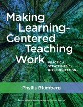 Making Learning-Centered Teaching Work