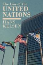 The Law of the United Nations. a Critical Analysis of Its Fundamental Problems