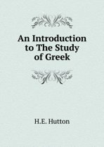 An Introduction to the Study of Greek