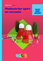 Traject Dienstverlening - Medewerker sport en recreatie niveau 2 Theorieboek