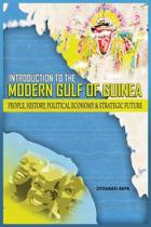 An Introduction to the Modern Gulf of Guinea