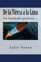 de La Tierra a la Luna (Spanish Edition)