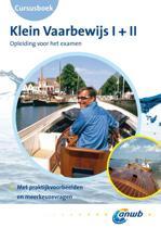 Klein Vaarbewijs  / I+II / deel Cursusboek