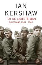 Tot de laatste man (hardcover)