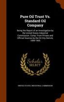 Pure Oil Trust vs. Standard Oil Company