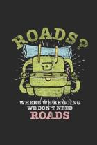 Where We're Going We Don't Need Roads