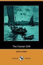 The Human Drift (Dodo Press)