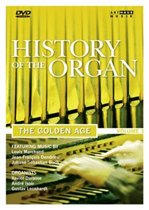 History Of The Organ, Volume 3 - Golden Age