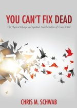 You Can't Fix Dead