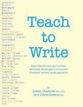 Teach to Write