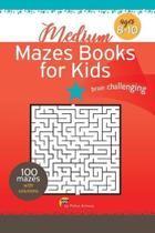 Mazes Books for Kids: The Maze Activity Books for Kids Ages 8-10, Medium Level Maze with fun and challenge
