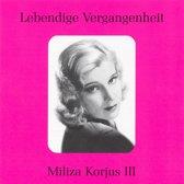 Lebendige Vergangenheit: Miliza Korjus, Vol. 3