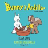Bunny and Ardilla Plant a Seed