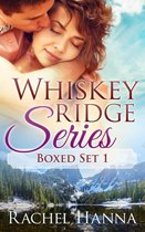 Whiskey Ridge Boxed Set Books 1-3