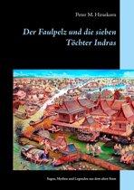 Der Faulpelz und die sieben Töchter Indras