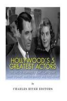 Hollywood's 5 Greatest Actors
