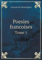 Poesies Francoises Tome 1