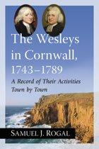 The Wesleys in Cornwall, 1743-1789