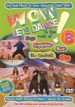 Wow! Let'S Dance 8