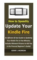 How to Speedily Update Your Kindle Fire
