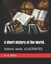 A Short History of the World .