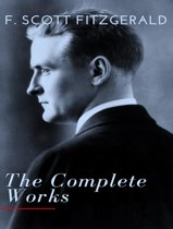 The Complete Works of Scott Fitzgerald