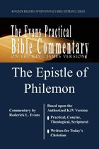 The Epistle of Philemon: The Evans Practical Bible Commentary