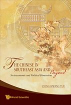 The Chinese in Southeast Asia and Beyond