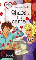 Freche Mädchen – freche Bücher!: Chaos à la carte