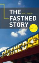 The Fastned Story  / deel 1 + 2