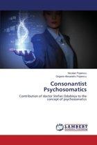 Consonantist Psychosomatics