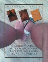 Holy Bible Manifesto Art Book Philosophers La de Expresso Sonata Symphony of Silence