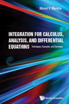 Integration for Calculus, Analysis, and Differential Equations