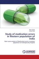 Study of Medication Errors in Western Population of India