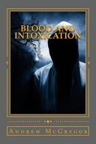 Blood and Intoxication
