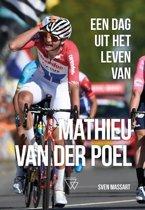 Een dag uit het leven van 1 - Een dag uit het leven van Mathieu van der Poel
