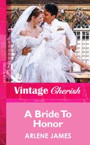 A Bride To Honor (Mills & Boon Vintage Cherish)