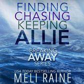 Breaking Away Series