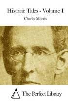 Historic Tales - Volume I
