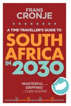 a Time Traveller's Guide to South Africa