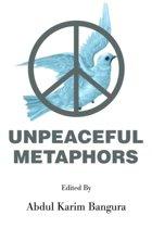 Unpeaceful Metaphors