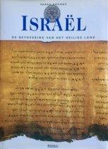 ISRAEL. DE BETOVERING VAN HET HEILIGE LAND