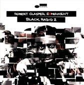 Black Radio, Volume 2 (Ltd.Ed.)