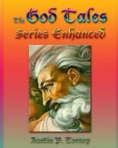 The God Tales Series Enhanced