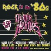 Guitar Heroes: Rock of the '80s