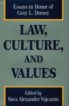 Law, Culture, and Values