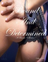 Bound and Determined: A Favorite Collection