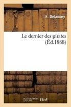 Le Dernier Des Pirates