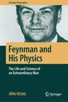 Feynman and His Physics
