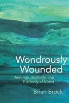 Wondrously Wounded